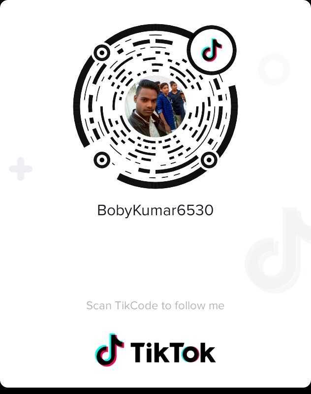 Tic Tok - Boby Kumar6530 Scan TikCode to follow me - ShareChat