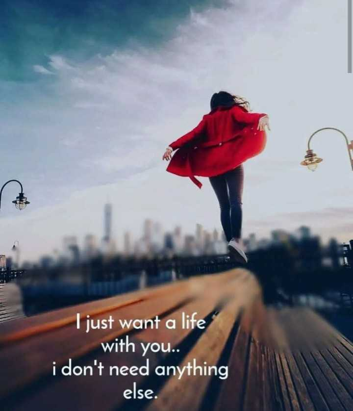 🌆 Typoഗ്രഫി - SA I just want a life with you . . i don ' t need anything else . - ShareChat