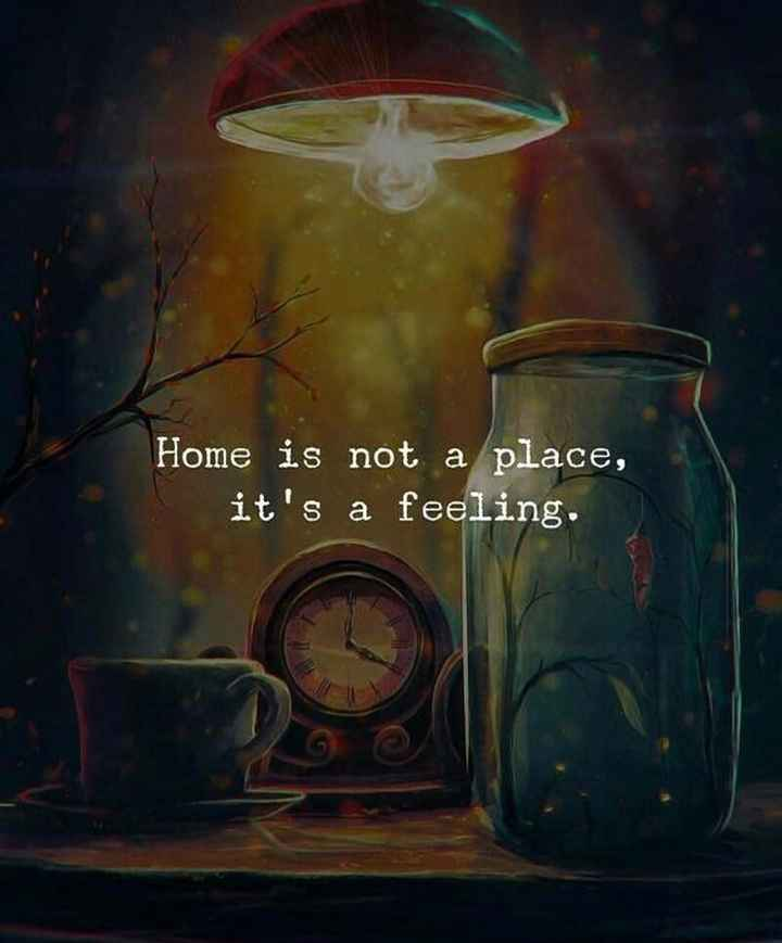 🌆 Typoഗ്രഫി - Home is not a place , it ' s a feeling . - ShareChat