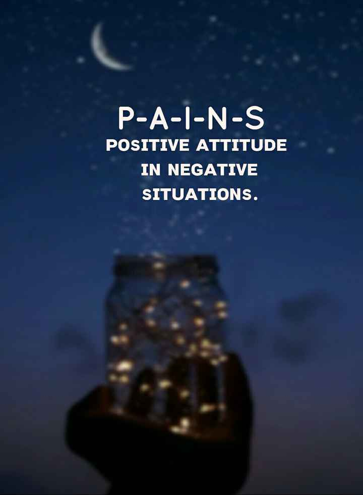 🌆 Typoഗ്രഫി - P - A - I - N - S POSITIVE ATTITUDE IN NEGATIVE SITUATIONS . - ShareChat