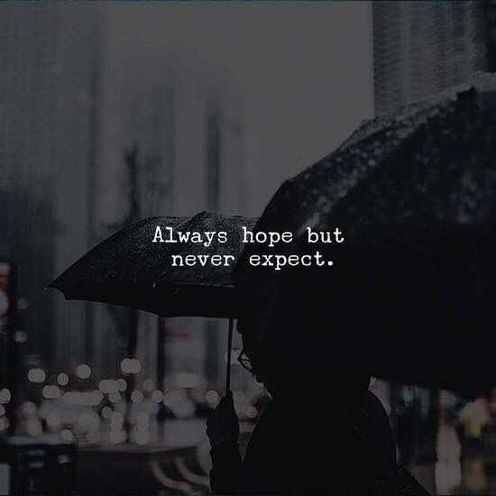🌆 Typoഗ്രഫി - Always hope but never expect . - ShareChat