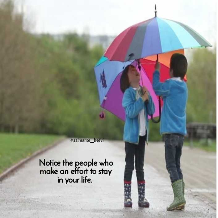 🌆 Typoഗ്രഫി - @ salmante _ beevi Notice the people who make an effort to stay in your life . - ShareChat