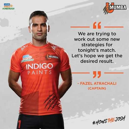 U Mumba - VIVO MUMBA KABADDI We are trying to work out some new strategies for tonight ' s match . Let ' s hope we get the desired result . MUMBA XABRDOT INDIGO PAINTS - FAZEL ATRACHALI ( CAPTAIN ) # HOWS THE JOSH - ShareChat