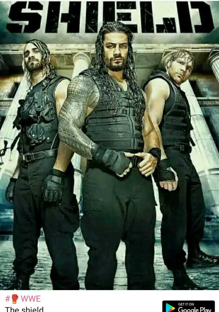 🥊WWE - SHIELD # WWE The shield GET IT ON Google Play - ShareChat