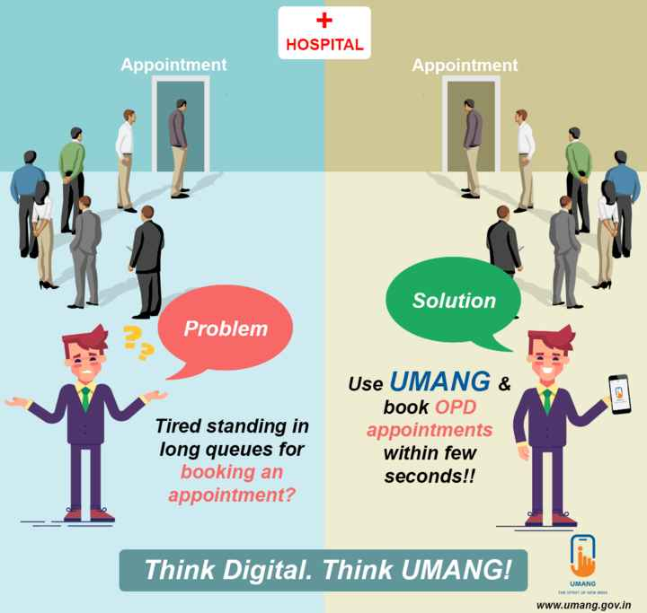 Wednesday Wisdom - HOSPITAL Appointment Appointment Solution Problem Tired standing in long queues for booking an appointment ? Use UMANG & book OPD appointments within few seconds ! ! Think Digital . Think UMANG ! UMANG THE SPIRIT OF NEW INDIA www . umang . gov . in - ShareChat
