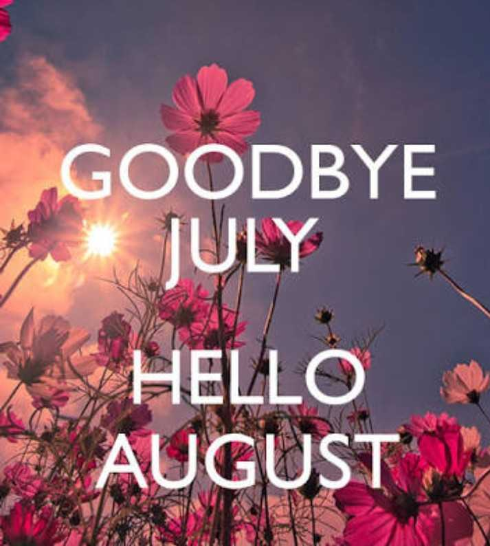 🤗 Welcome 'ઓગસ્ટ' - GOODBYE JULY HELLO AUGUST - ShareChat