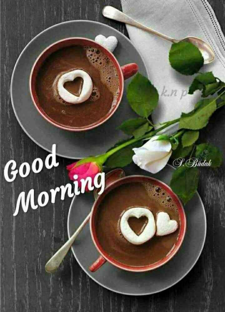🎵WhatsApp स्टेटस सोंग्स - S . Budak Good Morning - ShareChat