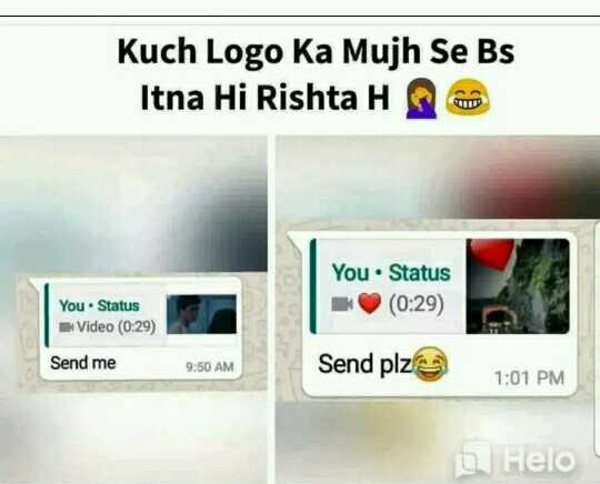 📜 Whatsapp स्टेटस - Kuch Logo Ka Mujh Se Bs Itna Hi Rishta H You . Status ( 0 : 29 ) You . Status Video ( 0 : 29 ) Send me 9 : 50 AM Send plz 1 : 01 PM - ShareChat