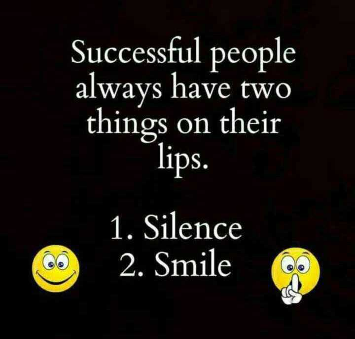 📜 Whatsapp स्टेटस - Successful people always have two things on their lips . 1 . Silence 12 . Silence - ShareChat
