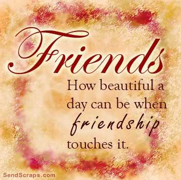 📜 Whatsapp स्टेटस - friends How beautiful a day can be when friendship touches it . Send Scraps . com - ShareChat