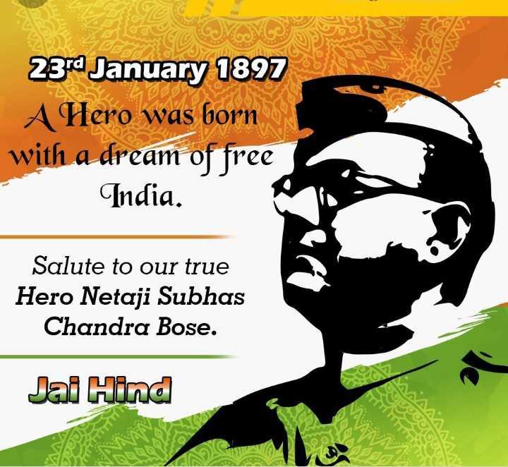 🤳Whatsapp DP - 23rd January 1897 A Hero was born with a dream of free India . Salute to our true Hero Netaji Subhas Chandra Bose . Jai Hind DO Coco SA RE - ShareChat