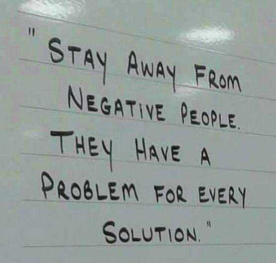 🤳Whatsapp DP - STAY AWAY FROM NEGATIVE PEOPLE THEY HAVE A PROBLEM FOR EVERY SOLUTION - ShareChat