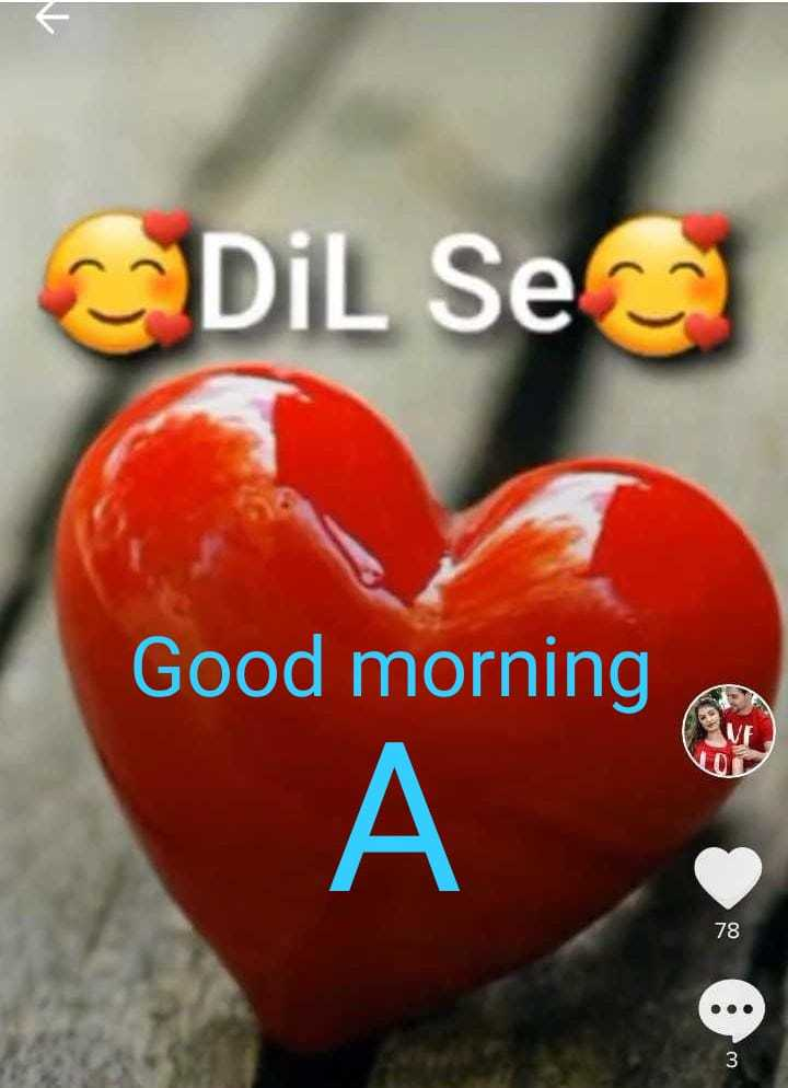 🎭Whatsapp status - Dil Se Good morning 78 - ShareChat
