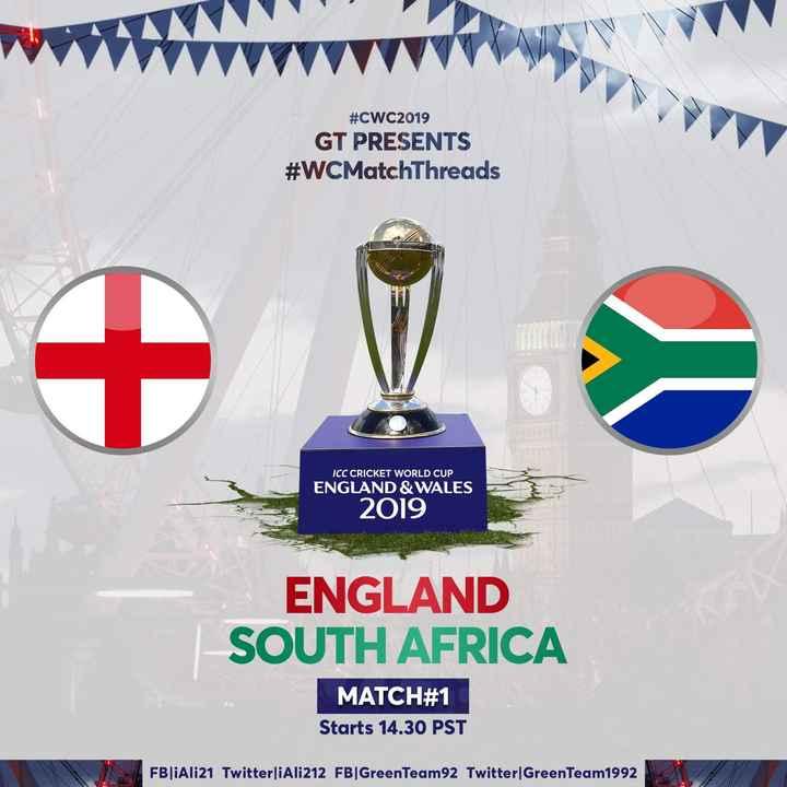 📅 World Cup Schedule 2019 - # CWC2019 GT PRESENTS # WCMatchThreads ICC CRICKET WORLD CUP ENGLAND & WALES 2019 ENGLAND SOUTH AFRICA MATCH # 1 Starts 14 . 30 PST FBjiAli21 Twitterji Ali212 FB   GreenTeam 92 Twitter GreenTeam1992 - ShareChat