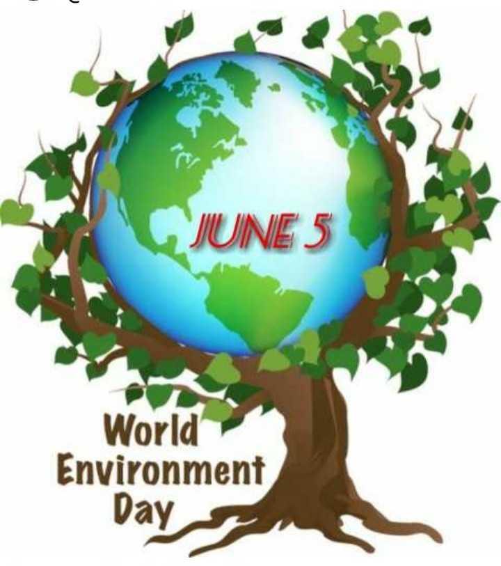 World Environment Day - JUNE 5 World Environment Day - ShareChat
