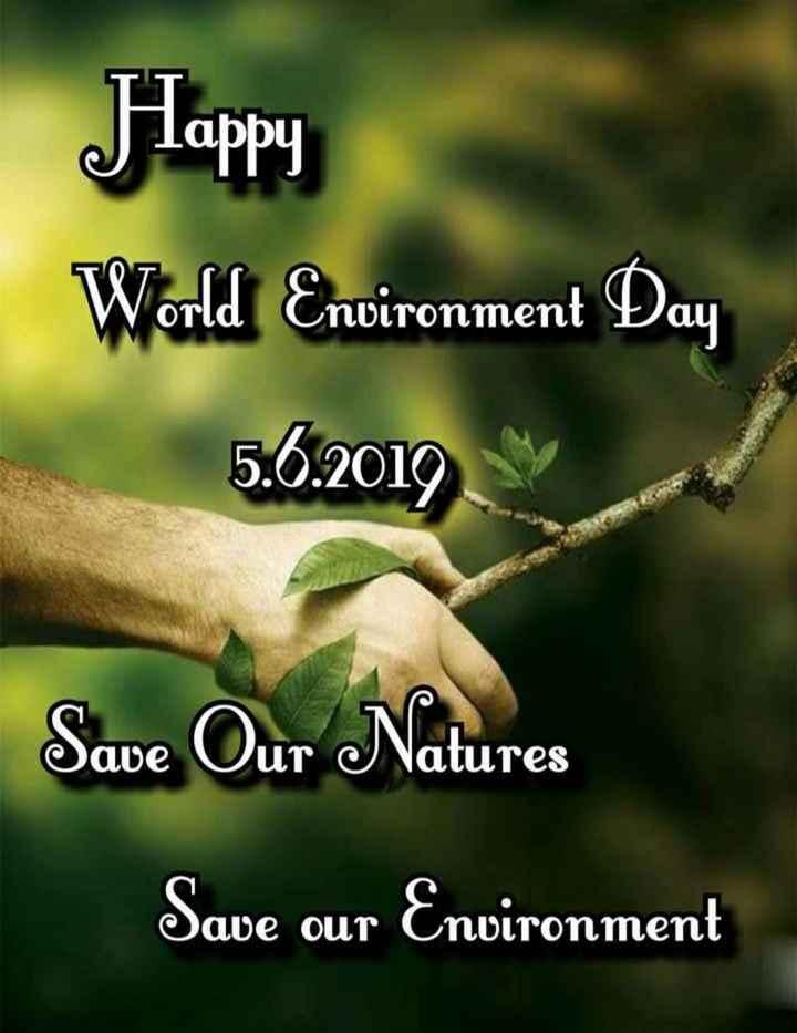 World Environment Day - Happy World Environment Day 5 . 6 . 2010 Save Our Natures Save our Environment - ShareChat