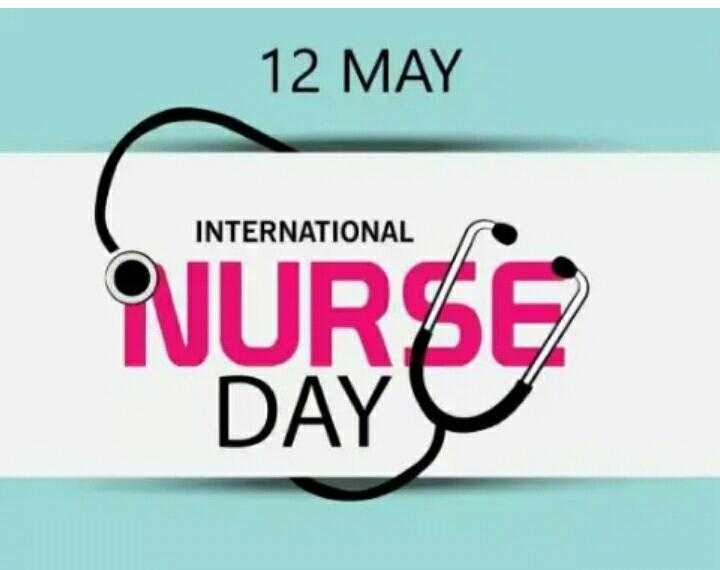 World Nurses Day 💉 - 12 MAY INTERNATIONAL NURSE DAY - ShareChat
