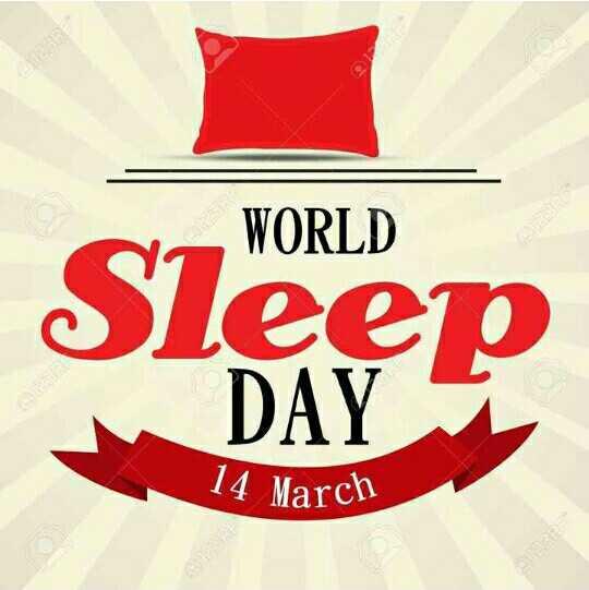 😴 World Sleep Day - WORLD Sleep DAY 14 March - ShareChat