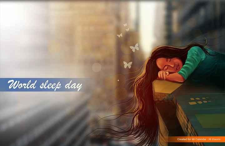 😴 World Sleep Day - World sleep day Created for Mi Calendar | © Xiaomi - ShareChat