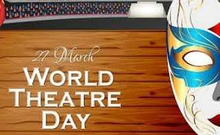 World Theatre Day - March WORLD THEATRE DAY - ShareChat