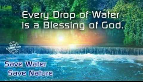 World Water Day - Every Drop of Water is a Blessing of God . COMMENTS Save Water Save Nature - ShareChat
