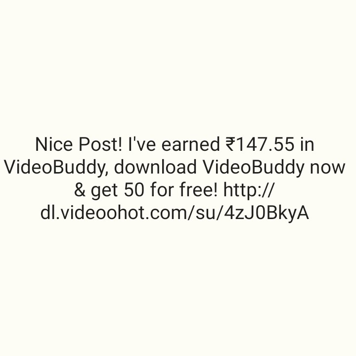 💵सट्टा मटका - Nice Post ! I ' ve earned 147 . 55 in VideoBuddy , download VideoBuddy now & get 50 for free ! http : / / dl . videoohot . com / su / 4zJOBkyA - ShareChat