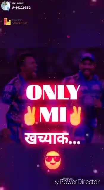 🏏MI vs KXIP - 6119382 Posted on ShareChat ONLY MIV Qulch . . . by Power Director पोस्ट गारैः @ 46119382 ShareChat ONLY MI Colch . . . by Power Director - ShareChat
