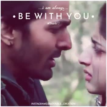 lyrical song. - . . . i am always . . . V . BE WITH YOU . Thanks INSTALIRAMI LOVABLE CREATION . . . i am always . . . • BE WITH YOU . # Tharik INSTAGRAMI @ LOVABLE _ CREATION - ShareChat