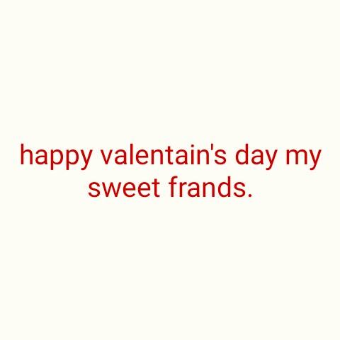 💖 ভেলেন্টাইনছ ডে শুভেচ্ছা - happy valentain ' s day my sweet frands . - ShareChat