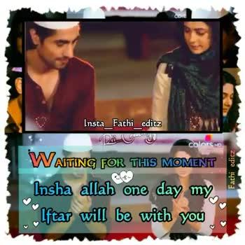 🌛ரம்ஜான் முபாரக் - Insta _ Fathi _ editz colors Mo Fachi edicz WAITING FOR THIS MOMENT Insha allah one day my Iftar will be with you Insta _ Fathi _ editz Diu colors AITING FOR THIS MOMENT Fachi edicz W Insha allah one day my Pilfear will be with you - ShareChat