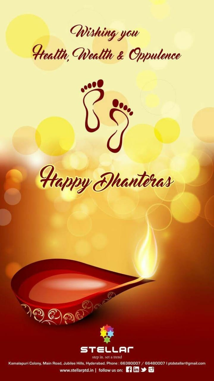 Happy Dhanteras - Wishing you Health , Wealth & Oppulence By Happy Dhanteras 6 ) STELLAC step in . set a trend Kamalapuri Colony . Main Road , Jubilee Hills , Hyderabad . Phone : 66380007 / 66480007 I ptdstellar @ gmail . com www . stellarptd . in follow us on : f in y o - ShareChat