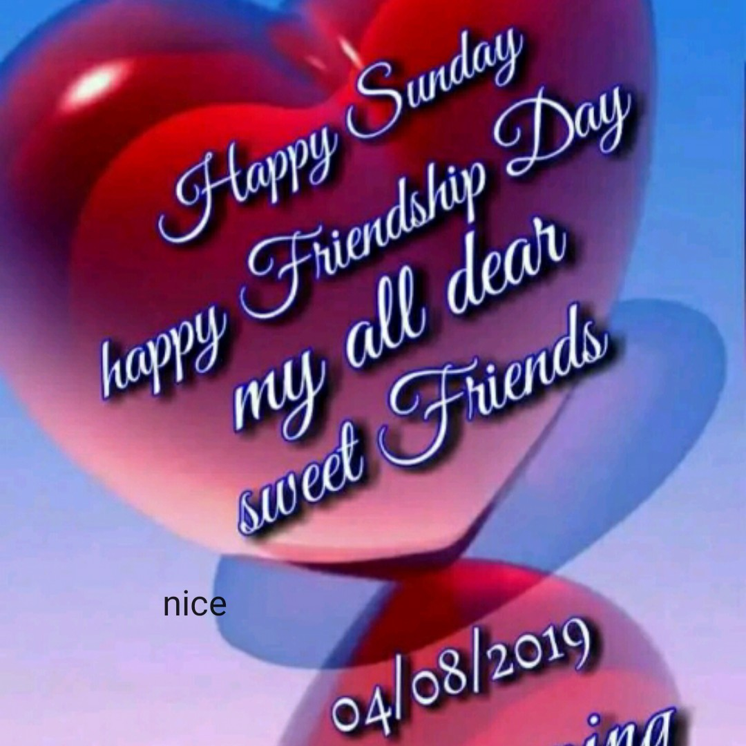 🍦आइसक्रीम दिवस🍦 - Happy Sunday Friendship Day happy my all dear Friends sweet nice 04 / 08 / 2019 - ShareChat