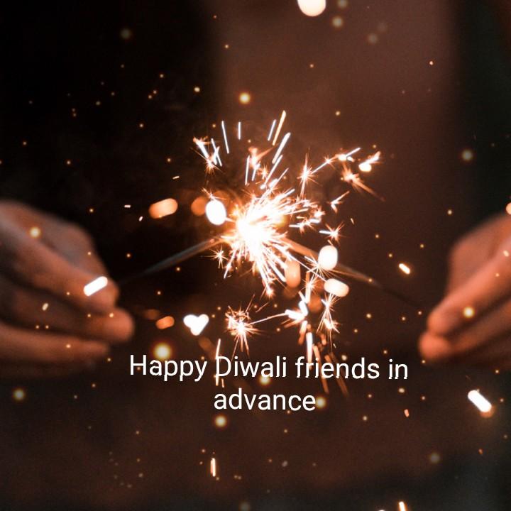 💢💥💣 happy diwali💣💥💢 - Happy Diwali friends in advance - ShareChat