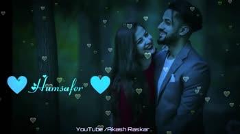 🎭Whatsapp status - Humsafer YOUTube / Akash Raskar Humsafer YouTube / Akash Raskar - ShareChat