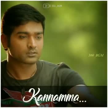 காதல் பாடல் - DO _ BGM SPEED SUPERDRY 360 DE Kannamma . . . D11360 _ BGM 560 ) BGM Kannamma . . . - ShareChat