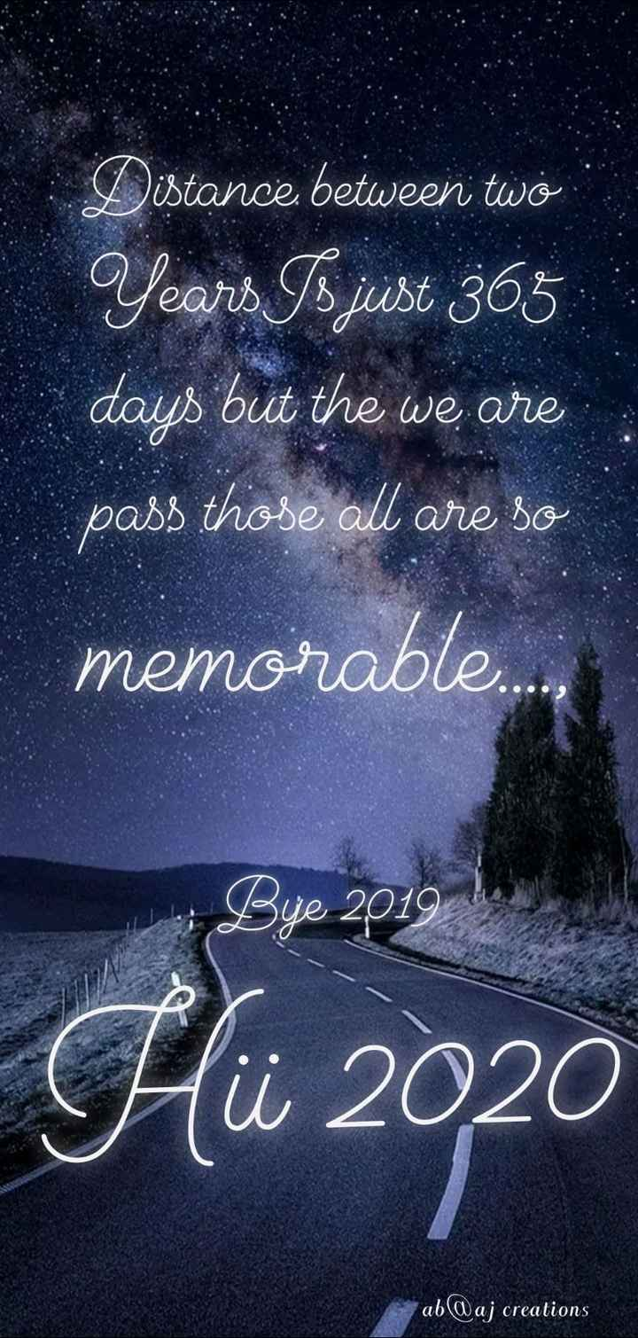 ab@aj - Distance between two Years Is just 365 days but the we are pass those all are so us butt ne we are memorable . . . , 29 . Hü 2020 ab @ aj creations - ShareChat