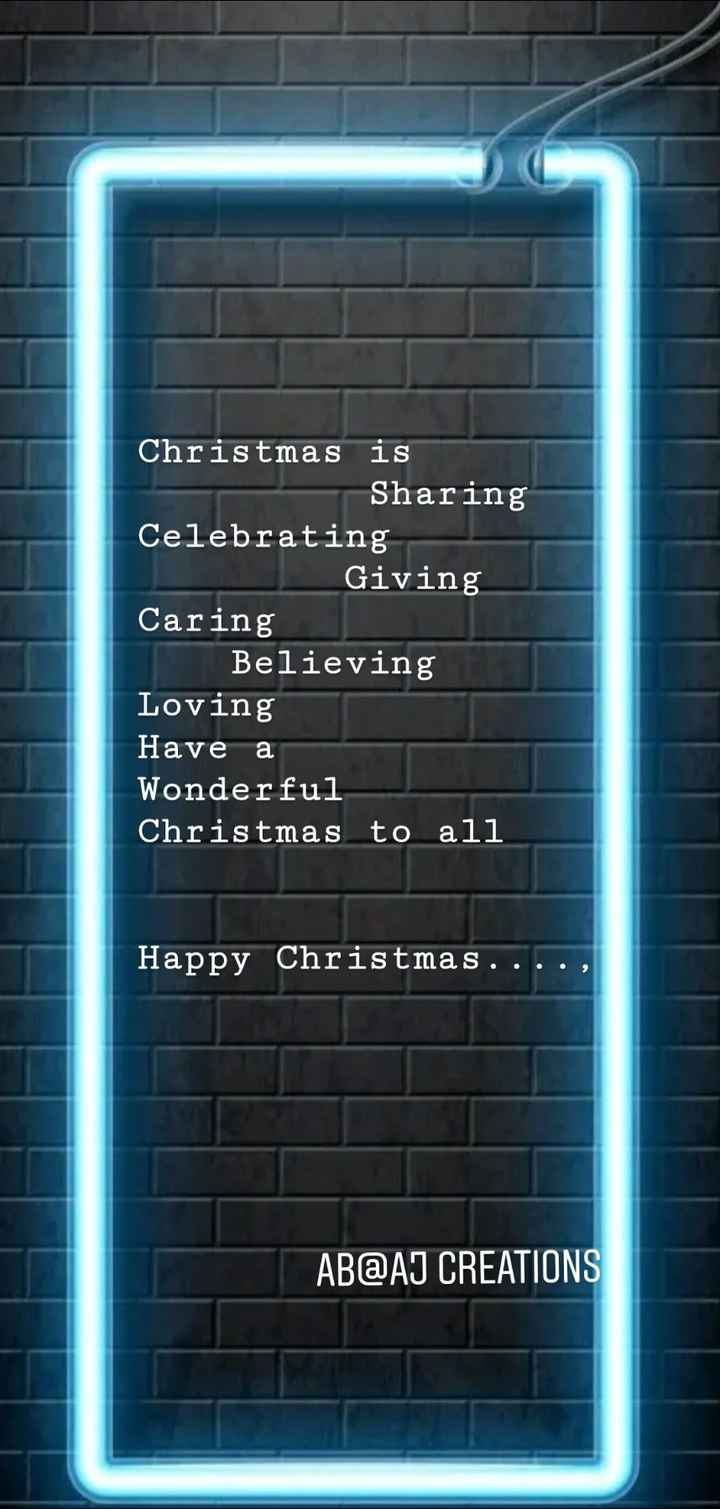 ab@aj - Christmas is Sharing Celebrating Giving Caring Believing Loving Have a Wonderful Christmas to all Happy Christmas . . AB @ AJ CREATIONS - ShareChat