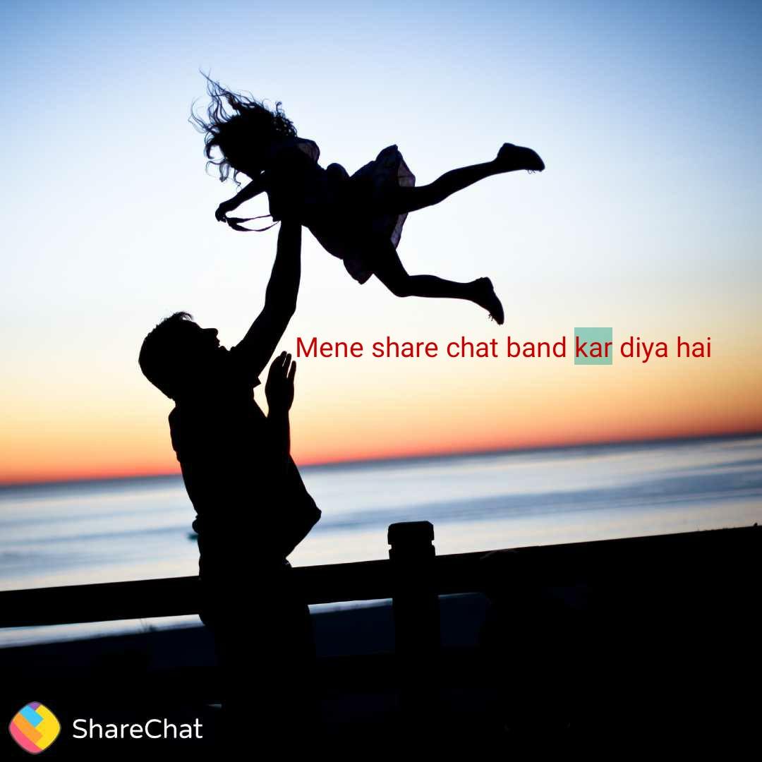 🌜शुभ संध्या - Mene share chat band kar diya hai ShareChat - ShareChat