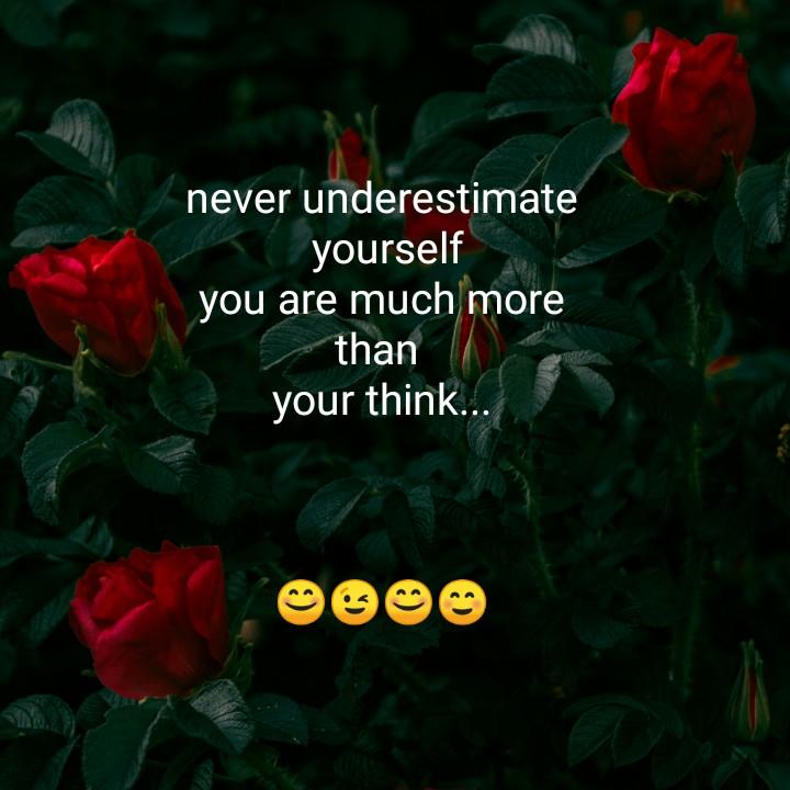 😲 અદ્ભૂત - never underestimate yourself you are much more than your think . . . - ShareChat