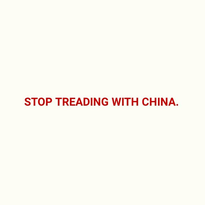 चीनी उत्पादों का बहिष्कार - STOP TREADING WITH CHINA . - ShareChat