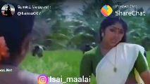சங்கர் - Posted On: @kamu007 ShareChat os.Net Isai maalai - - ShareChat
