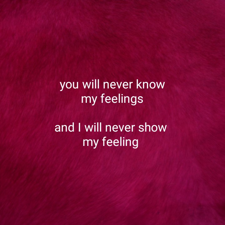 ✍️अल्फ़ाज़✍️ - you will never know my feelings and I will never show my feeling - ShareChat