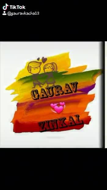 ❤my love ❤ - @ gauravkachal2 Gaurav Zinkal Gaurav Love Zinkal : @ gauravkachal2 - ShareChat
