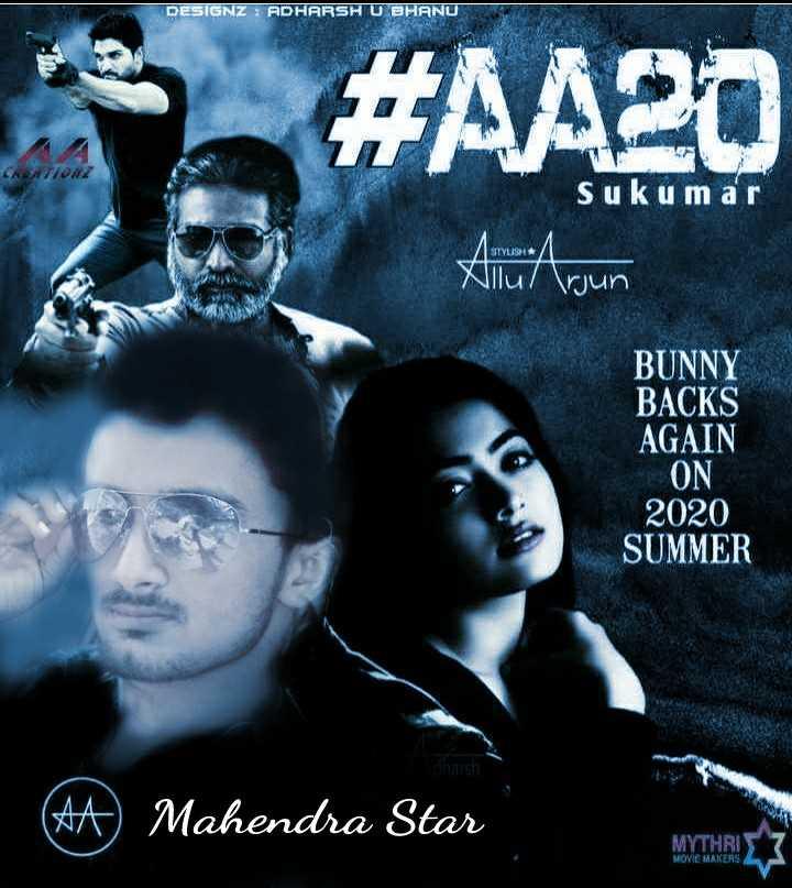 @allu arjun 🔘 - DESIGNZ ADHARSH U BHANU Chario Sukumar Xllu / Tjun BUNNY BACKS AGAIN ON 2020 SUMMER Mahendra Star * Mahendra Stan MYTHRI MOVIE MAKERS - ShareChat