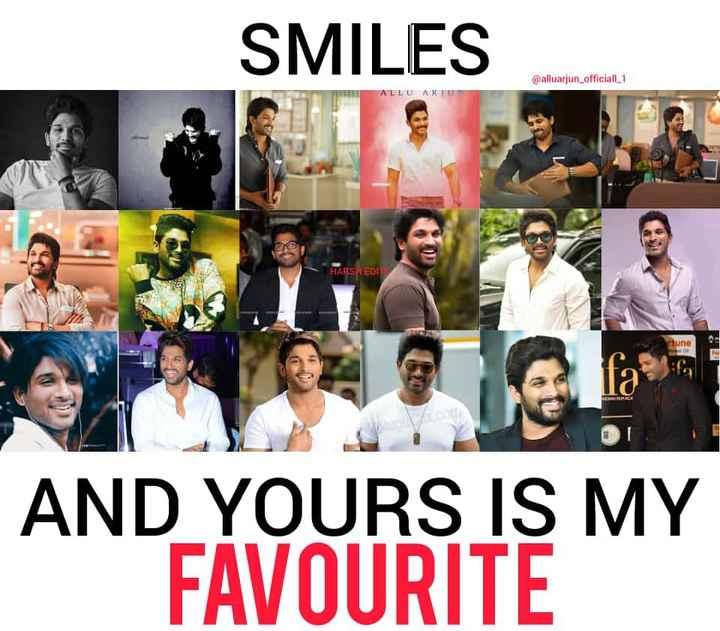 allu arjun lovers - SMILES @ alluarjun _ officiall1 ALLU AKTU HARSH EDI tune AND YOURS IS MY FAVOURITE - ShareChat