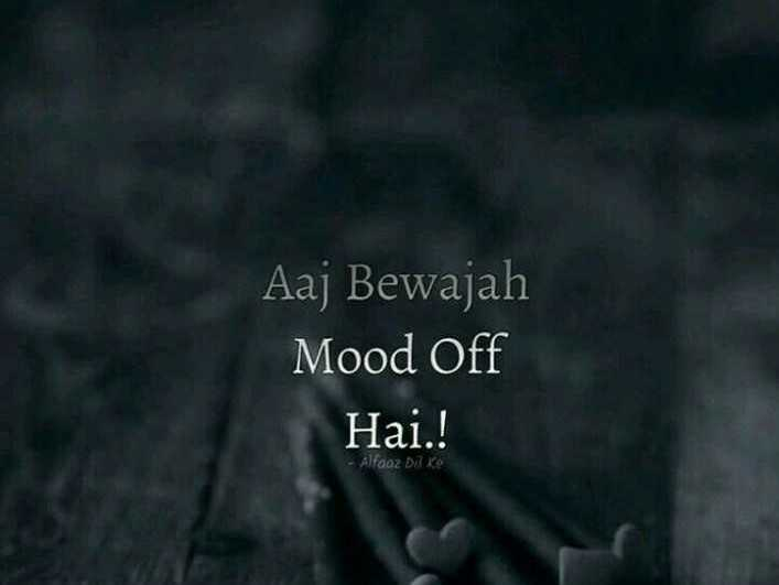 🍻💔alone 💔🍻 - Aaj Bewajah Mood Off Hai . ! - Alfooz Die - ShareChat