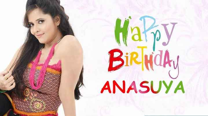 anasuya bharadwaj - Happy BIRTHDAY ANASUYA - ShareChat