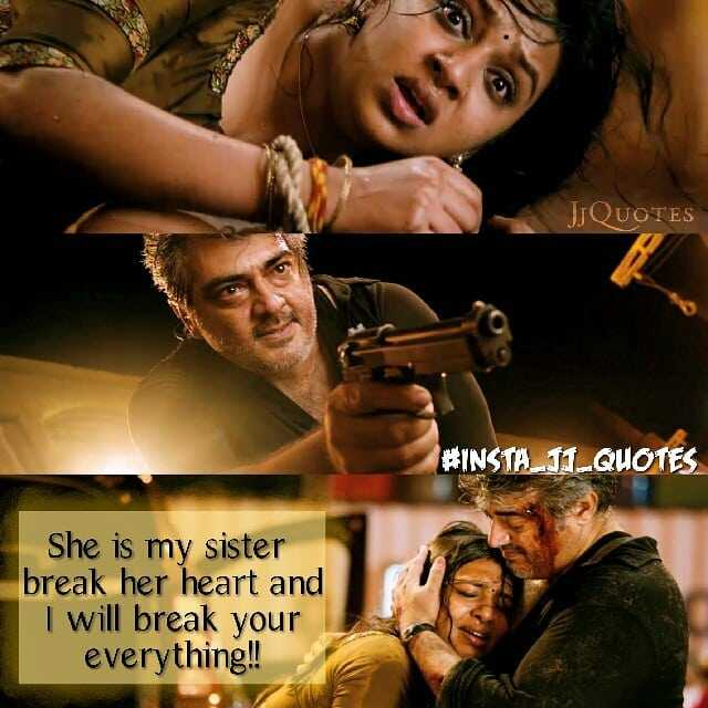 annan thangai pasam💞 - JQUOTES # INSTA _ 11 _ QUOTES She is my sister break her heart and I will break your everything ! ! - ShareChat