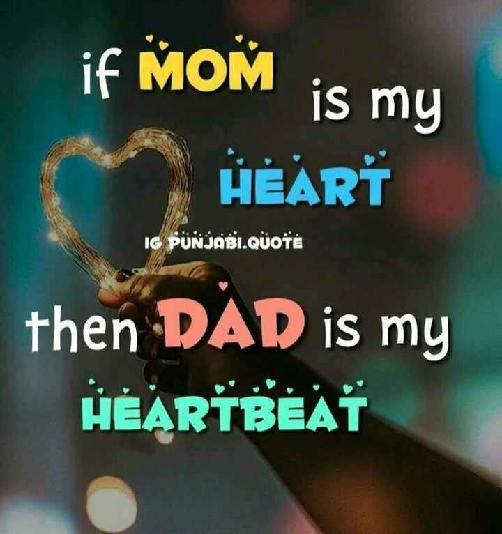 appa& amma - if MOM is my HEART IG PUNJABI . QUOTE then DAD is my HEARTBEAT - ShareChat