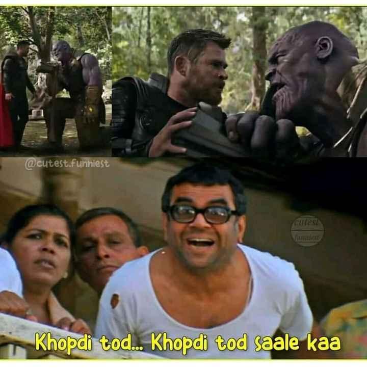 avengers endgame - @ cutest . funniest cules Khopdi tod . . . Khopdi tod saale kaa - ShareChat